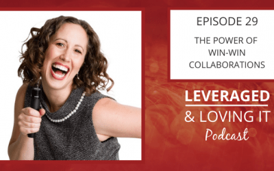 Ep 29. The Power of Win-Win Collaborations