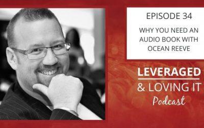 Ep 34. Why You Need an Audio Book with Ocean Reeve