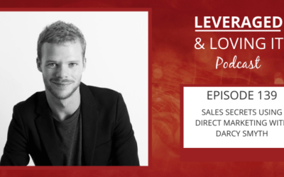 Ep 139. Sales secrets using direct marketing with Darcy Smyth