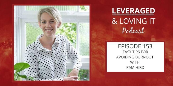 Leveraged and Loving It Episode 153 Pam Hird. A woman in a white and black polka dot blouse leans against a white window and smiles at the camera.