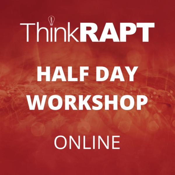 think rapt half day workshop online on red background